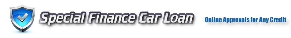 Special Finance Car Loans • Special Auto Financing